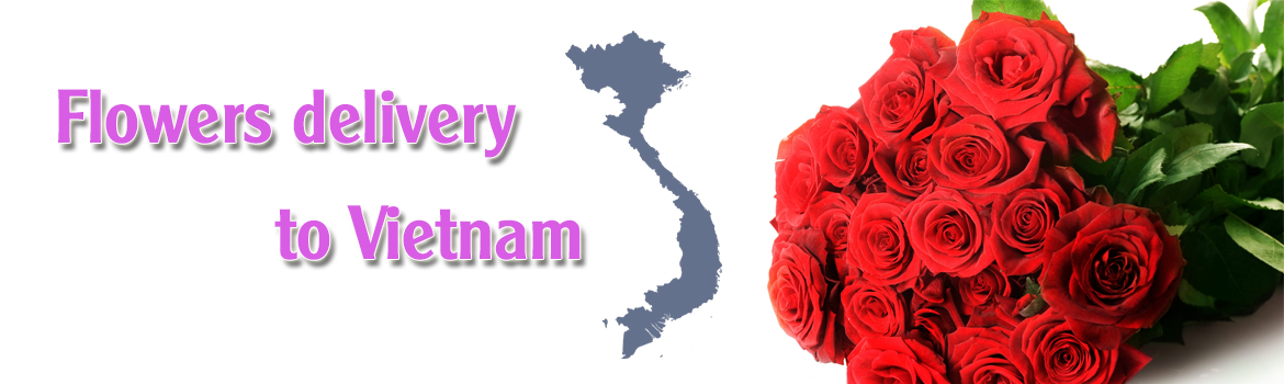Flowers delivery to Vietnam
